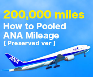 You can earn more than 200,000 miles per year Save ANA Mileage Save version is here!